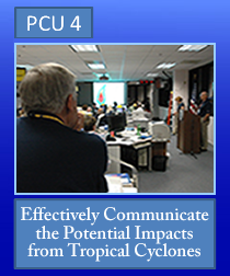 PCU 4: Effectively Communicate the Potential Impacts from Tropical Cyclones